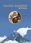 Tantric Buddhism with Rama